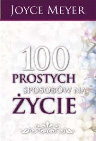 100 sposobów na proste życie - Meyer Joyce