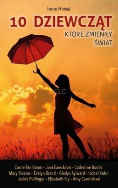10 Dziewcząt które zmieniły świat - Irene Howat