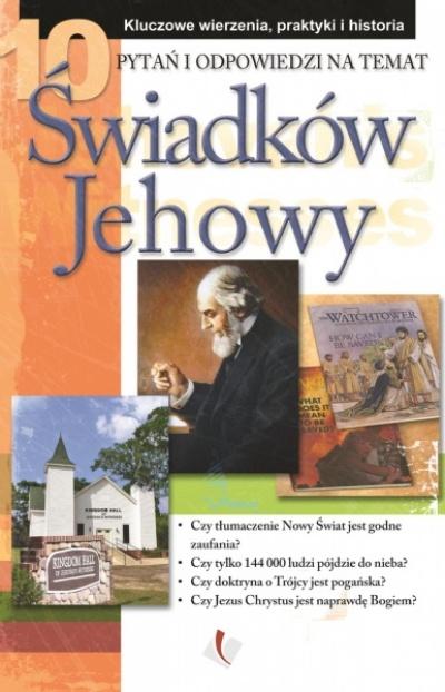 10 Pytań i odpowiedzi na temat Świadków Jehowy -