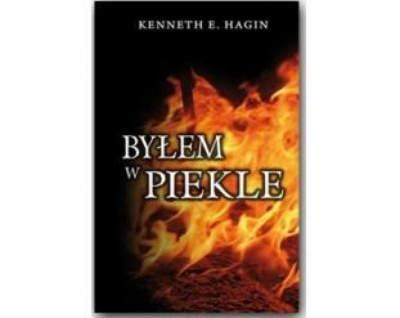 Bylem w piekle - Hagin Kenneth E.
