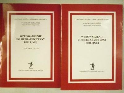 Wprowadzenie do Hebrajszczyzny Biblijnej - Giovanni Deiana- Ambrogio Spreafico. St. Bazylinski opracowanie wersji polskiej