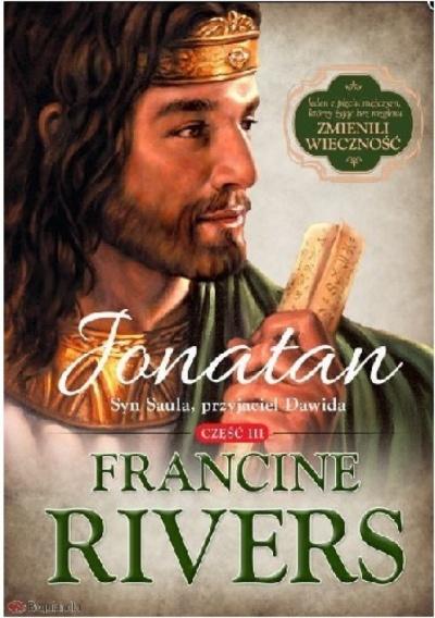 Jonatan.Syn Saula, przyjaciel Dawida - Francine Rivers