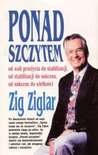 Ponad szczytem - Zig Ziglar