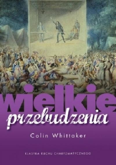 Wielkie przebudzenia - Colin Whittaker
