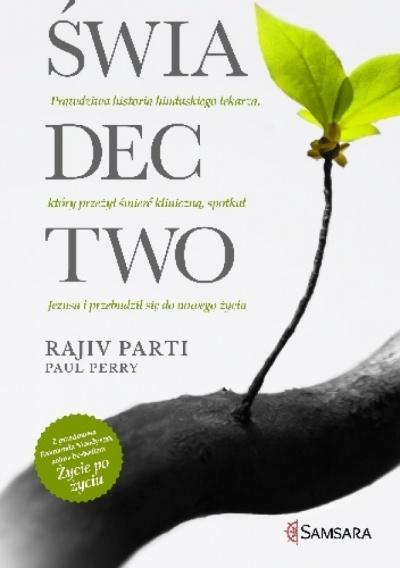 Świadectwo hinduskiego lekarza - Rajiv Parti i Paul Perry