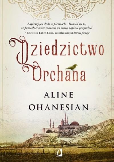 Dziedzictwo Orchana - Aline Ohanesian