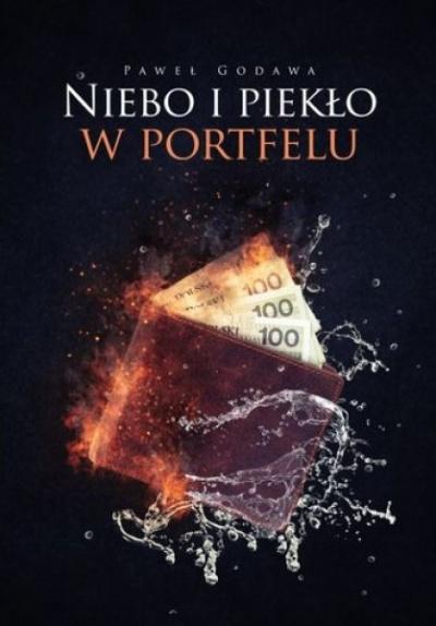 Niebo i piekło w portfelu - Paweł Godawa