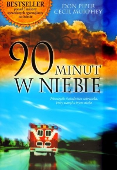 90 minut w niebie - Don Piper, Cecil Murphey