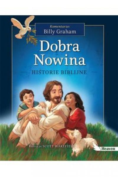Dobra Nowina- historie biblijne - Billy Graham