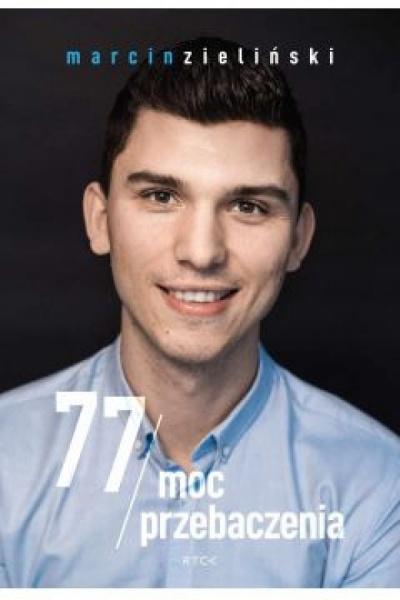 77/ Moc przebaczenia - Marcin Zieliński