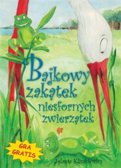 Bajkowy zakątek niesfornych zwierzątek - Klimkiewicz Jolanta