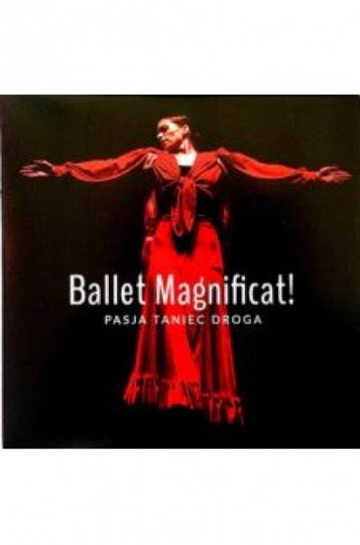Pasja Taniec Droga - Ballet Magnificat