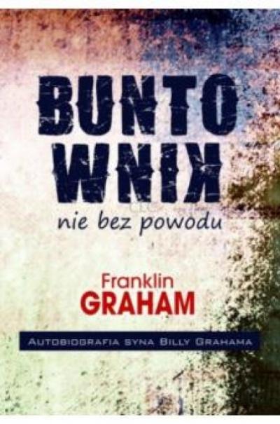 Buntownik nie bez powodu - Graham Franklin