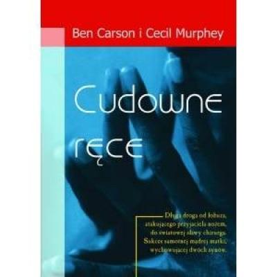 Cudowne ręce - Ben Carson i Cesil Murphey
