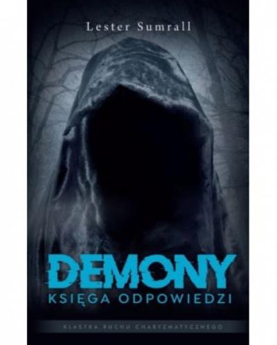 Demony- księga odpowiedzi - Lester Sumrall
