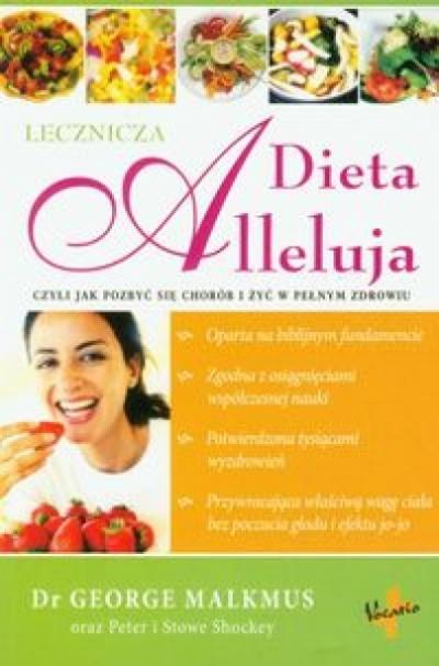 Dieta Alleluja - Dr George Malkmus