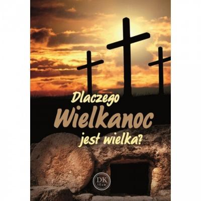 Dlaczego Wielkanoc jest Wielka - Czesław Bassara