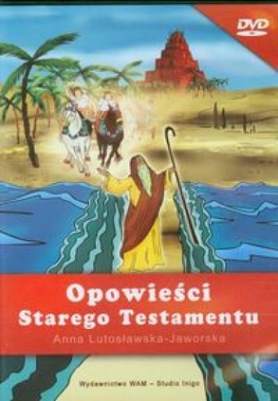 Opowieści Starego Testamentu - Lutosławska - Jaworska Lutosława