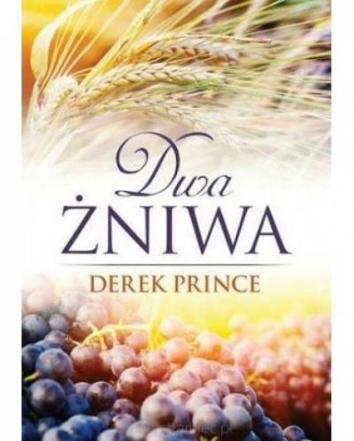 Dwa żniwa - Derek Prince