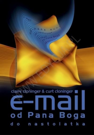 E-mail od Pana Boga do nastolatka - Claire Cloninger