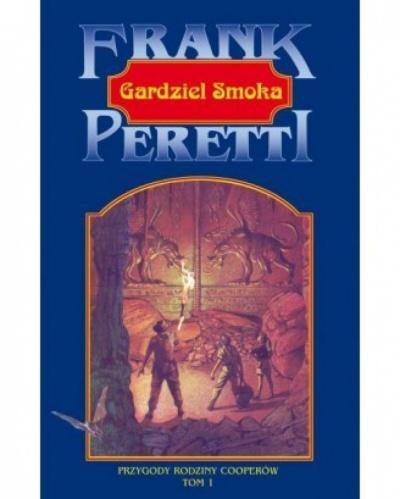 Przygody rodziny Cooperów-Gardziel smoka tom I - Frank E. Peretti