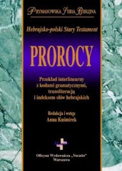 Prorocy- Hebrajsko-Polski ST - Anna Kuśmierek