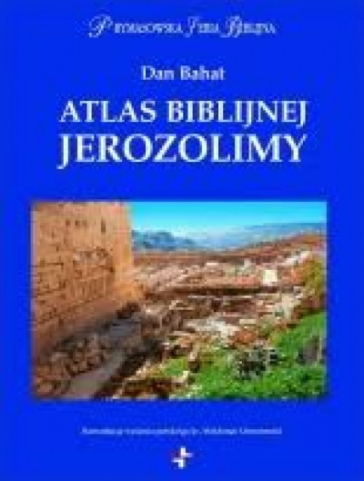 Atlas biblijnej Jerozolimy - Bahat Dan