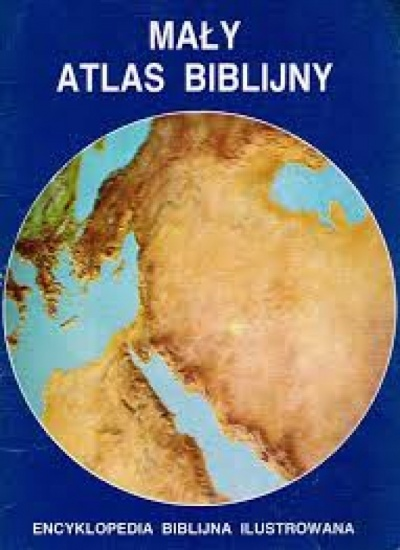Mały Atlas Biblijny - Drane W. John