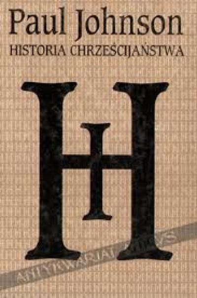 Historia Chrześcijaństwa - Paul Johnson