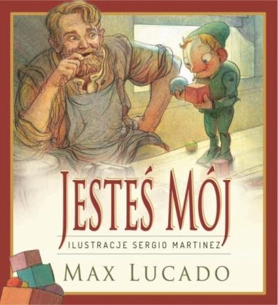 Jesteś mój - Max Lucado