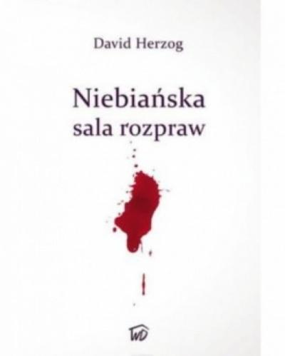 Niebiańska sala rozpraw - David Herzog