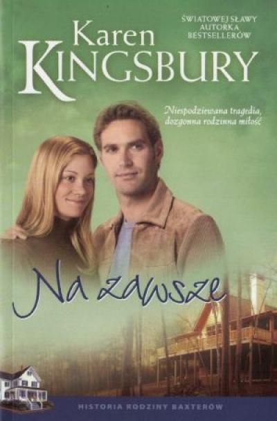 Na zawsze - Kingsbury Karen