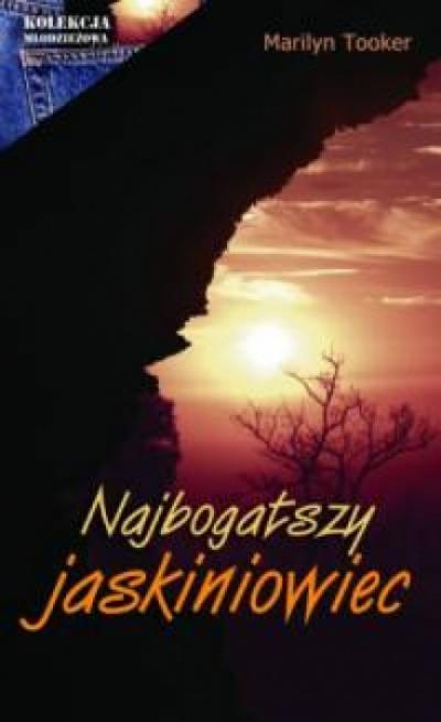 Najbogatszy jaskiniowiec - Tooker Marilyn