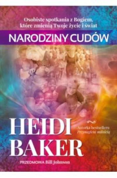 Narodziny cudów  - Heidi Baker