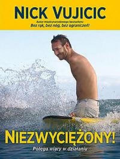 Niezwyciężony - Nick Vujicic
