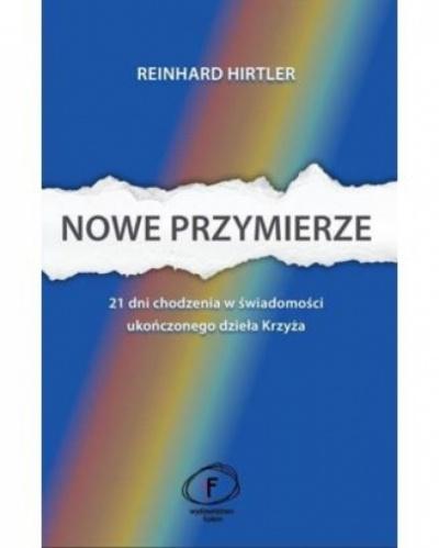 Nowe przymierze - Reinhard Hirtler