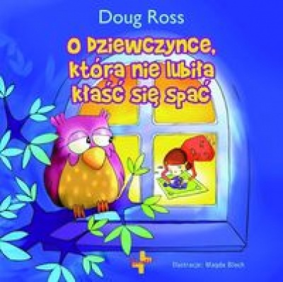 O dziewczynce która nie lubiła kłaść się spać - Ross Doug