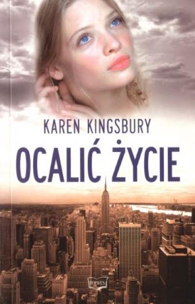 Ocalić życie - Karen Kingsbury