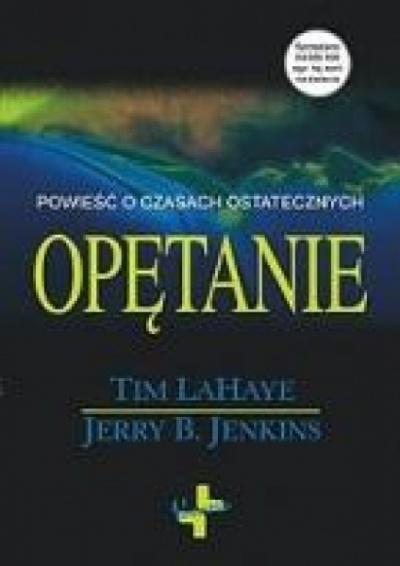 Opętanie - Tim LaHaye, Jerry B. Jenkins