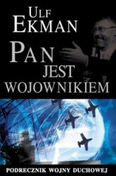 Pan jest wojownikiem - Ulf Ekman