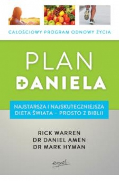 Plan Daniela - Rick Warren dr Daniel Amen dr Mark Hyman