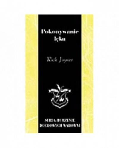 Pokonywanie lęku - Rick Joyner