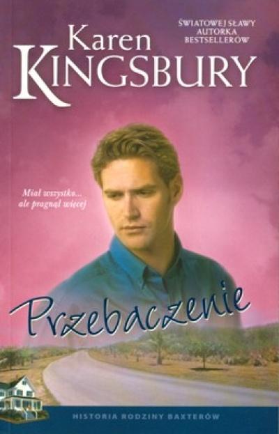 Przebaczenie - Kingsbury Karen