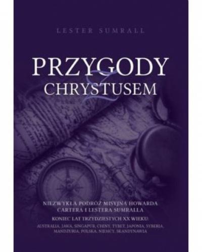 Przygody z Chrystusem - Lester Sumrall