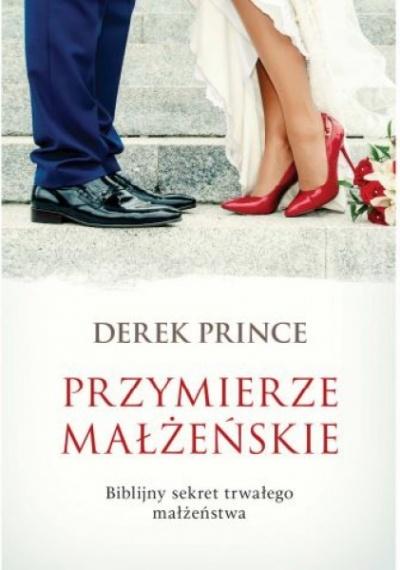 Przymierze małżeńskie - Derek Prince