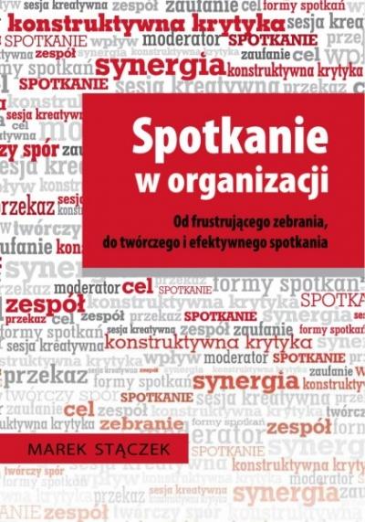 Spotkanie w organizacji - Marek Stączek