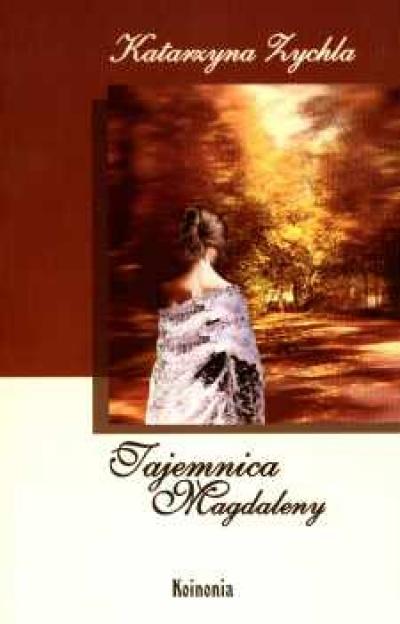 Tajemnica Magdaleny - Katarzyna Zychla