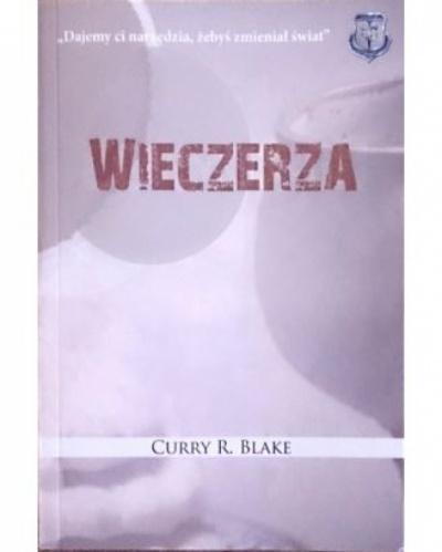 Wieczerza - Curry R. Blake