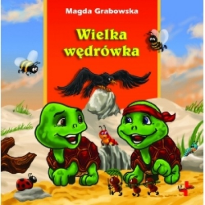 Wielka wędrówka - Magda Grabowska