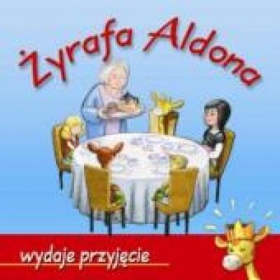 Żyrafa Aldona wydaje przyjęcie - Graff - Oszczepańska Marzanna
